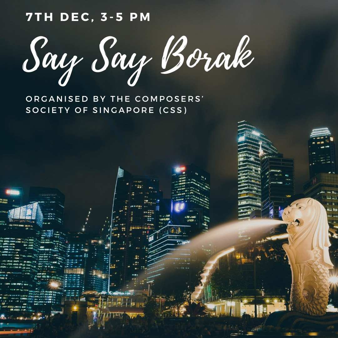 CSS Organises Say Say Borak Event for Dec 2019