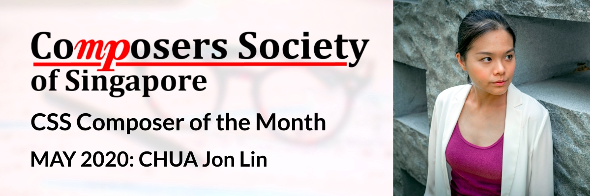 CSS Composer of the Month for May 2020: CHUA Jon Lin