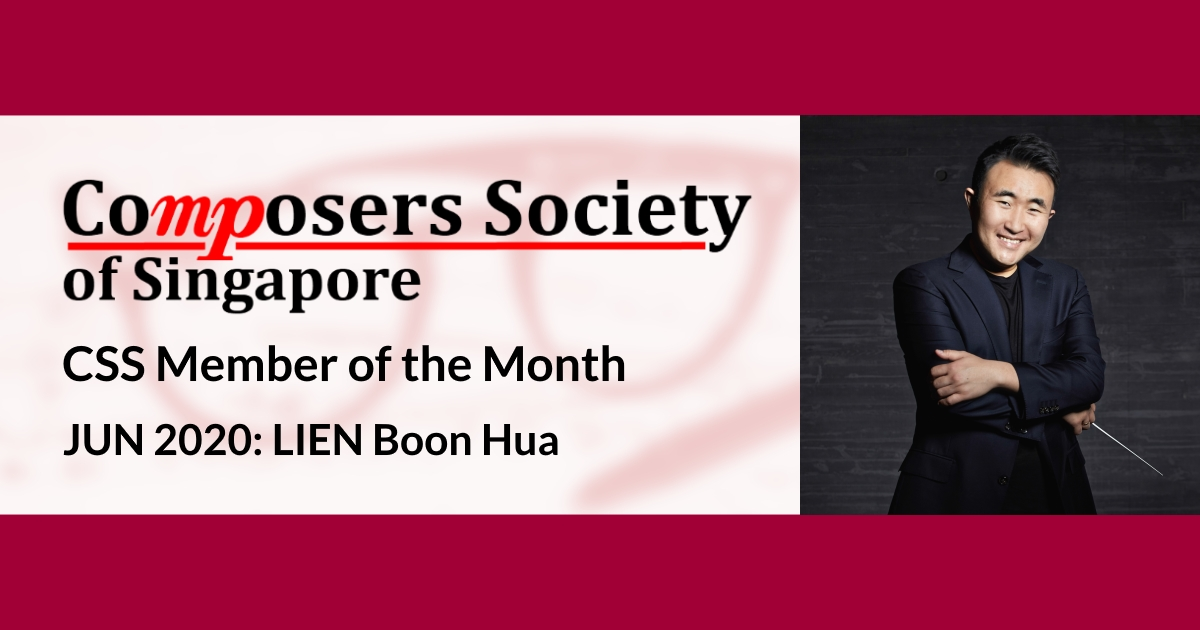 CSS Member of the Month for Jun 2020: LIEN Boon Hua