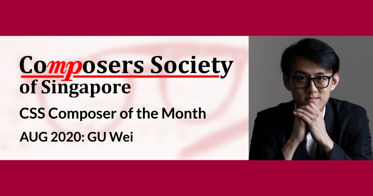 CSS Composer of the Month for Aug 2020: GU Wei