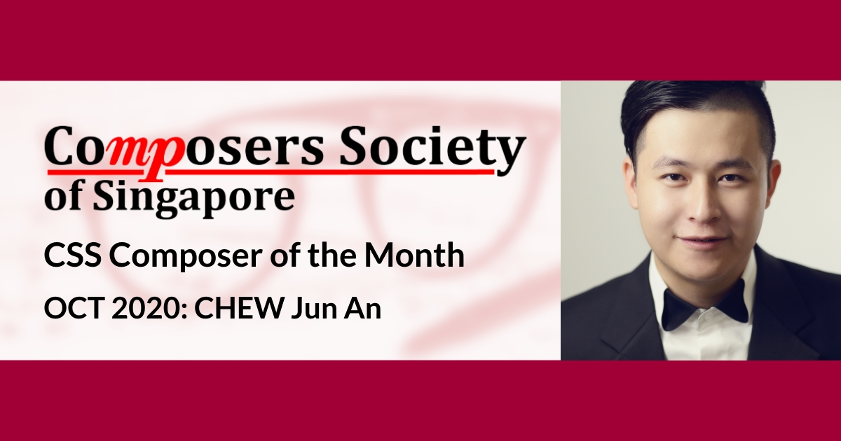 CSS Composer of the Month for Oct 2020: CHEW Jun An